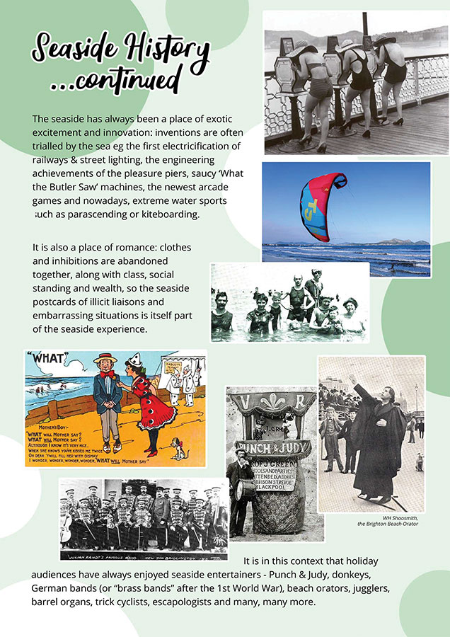 History of the Seaside continued