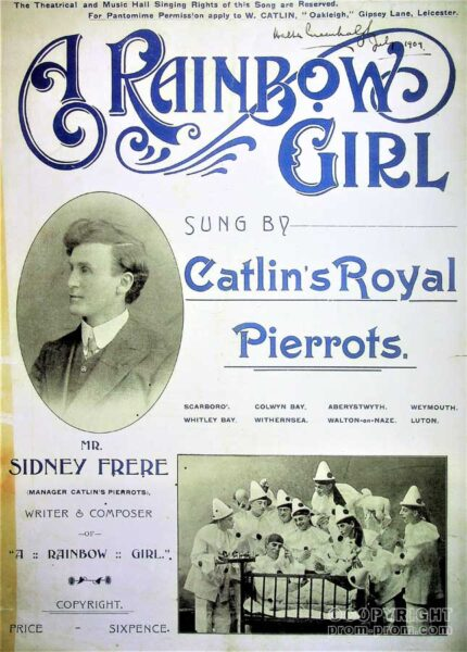 'A Rainbow Girl' songsheet sung by Catlin's Royal Pierrots, 1909